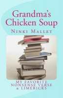 Grandma's Chicken Soup: My Favorite Nonsense Verse & Limericks Photo