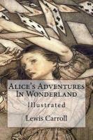 Alice's Adventures In Wonderland: Illustrated Photo