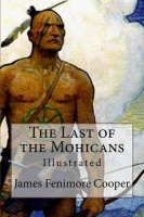 The Last of the Mohicans: Illustrated Photo