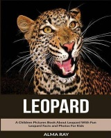 Leopard: A Children Pictures Book About Leopard With Fun Leopard Facts and Photos For Kids Photo