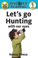 Let's Go Hunting with Our Eyes Photo