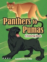 Panthers to Pumas: A Coloring Book Photo