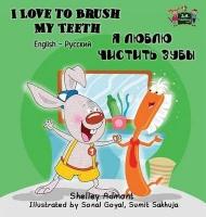I Love to Brush My Teeth: English Russian Bilingual Edition Photo