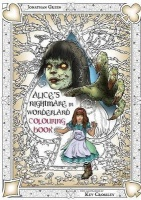 Alice's Nightmare in Wonderland Colouring Book Two Photo