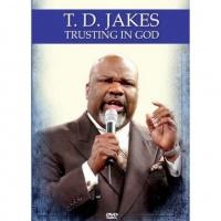 Td Jakes - Trusting In God Photo