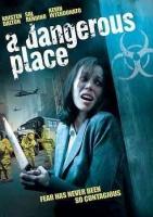 Dangerous Place - Photo