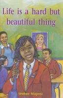 Life is a hard but beautiful thing!: Gr 7: Reader Photo