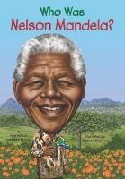 Who Was Nelson Mandela? Photo