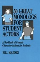 50 Great Monologs for Student Actors Photo