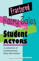 Fractured Fairy Tales for Student Actors Photo