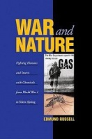 War and Nature: Fighting Humans and Insects with Chemicals from World War I to Silent Spring Photo