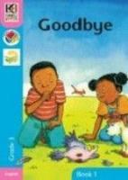 Goodbye: Kagiso Readers: Goodbye : Grade 3 Gr 3: Big Book Photo