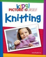 Kids! Picture Yourself Knitting Photo