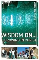 Wisdom On ... Growing in Christ Photo