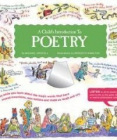 A Child's Introduction to Poetry: Listen While You Learn about the Magic Words That Have Moved Mountains Won Battles and Made Us Laugh and Cry [With Photo
