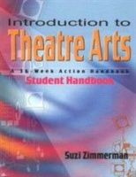 Introduction to Theatre Arts: A 36-Week Action Handbook Photo