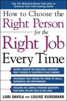 How to Choose the Right Person for the Right Job Every Time Photo