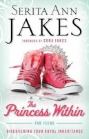 Princess Within for Teens: Discovering Your Royal Inheritance Photo