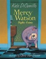 Mercy Watson Fights Crime Photo