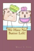 We Have No Butter Left! Photo