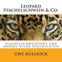 Leopard Stachelschwein & Co. Photo