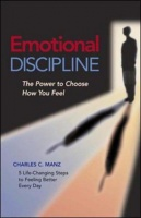 Emotional Discipline - The Power to Choose How You Feel Photo