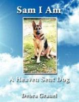 Sam I am a Heaven Sent Dog Photo