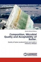 Composition Microbial Quality and Acceptability of Butter. Photo