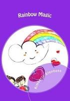 Rainbow Magic: The Power of Rainbow Magic Photo