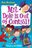 My Weird School Daze #1: Mrs. Dole Is Out of Control! Photo