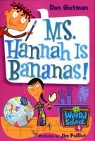 My Weird School #4: Ms. Hannah Is Bananas! Photo