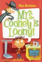 My Weird School #7: Mrs. Cooney Is Loony! Photo