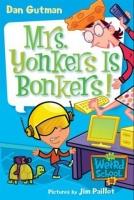My Weird School #18: Mrs. Yonkers Is Bonkers! Photo