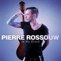 Pierre Rossouw - In My Bloed Photo
