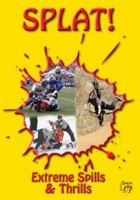Splat! - Extreme Spills and Thrills Photo