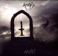 Amebix - Arise Photo