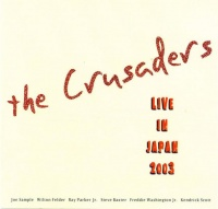 The Crusaders - Live In Japan 2003 Photo