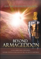 Beyond Armageddon - End Time Prophecies Explained Photo