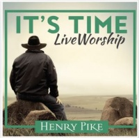 Henry Pike - It's Time Live Worship Photo