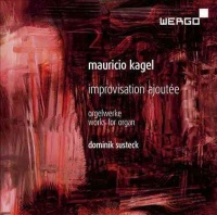 Dominik Susteck - Kagel: Improvisation Ajoutee Photo