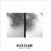 Alex Clare - Tail Of Lions Photo