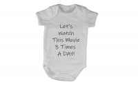 Let's Watch this Movie 3 Times a Day! Baby Grow - White Photo