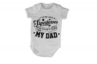 If you don't believe in Superheroes - Baby Grow Photo