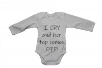 I Cry... And Her Top Comes Off! - Baby Grow Photo