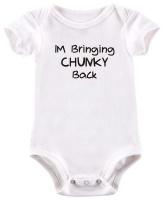 BTSN -I'm Bringing Chunky Back Baby Grow Photo