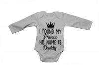 I Found My Prince - Daddy! - LS - Baby Grow Photo