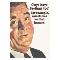 Fridge Magnet - Guys have feelings too! Photo