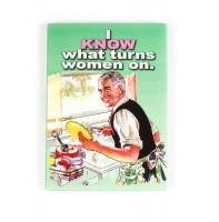Fridge Magnet - I know what turns women on Photo