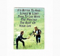 Fridge Magnet - It's better to have loved & Lost Photo