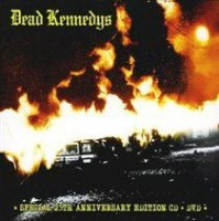 Dead Kennedys[25th Anniversary - Fresh Fruit For Rotting Vegetables - 25th Anniversary Photo